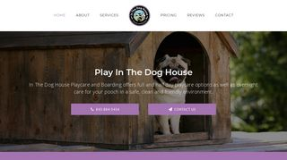In The Dog House | Boarding